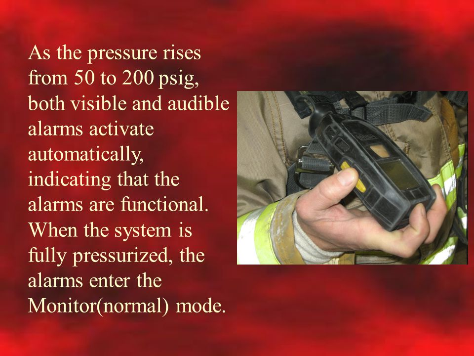 As the pressure rises from 50 to 200 psig, both visible and audible alarms activate automatically, indicating that the alarms are functional.