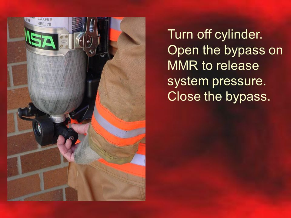 Turn off cylinder. Open the bypass on MMR to release system pressure