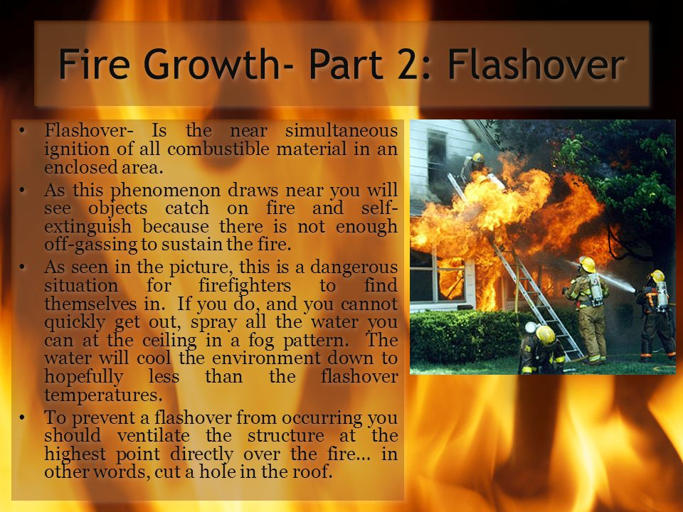 Fire Growth- Part 2: Flashover