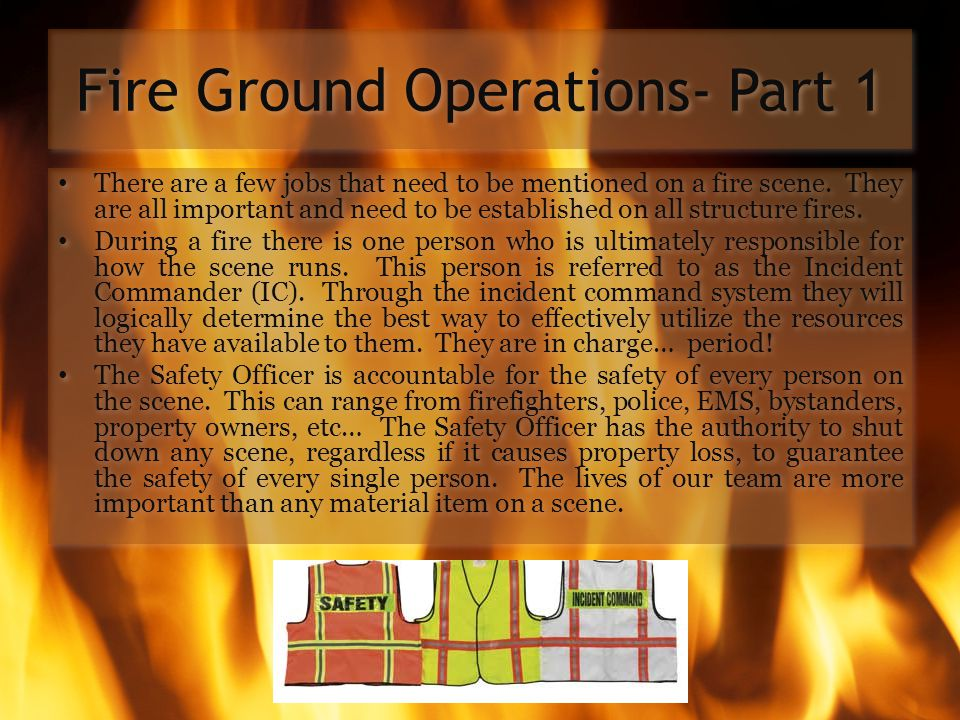 Fire Ground Operations- Part 1