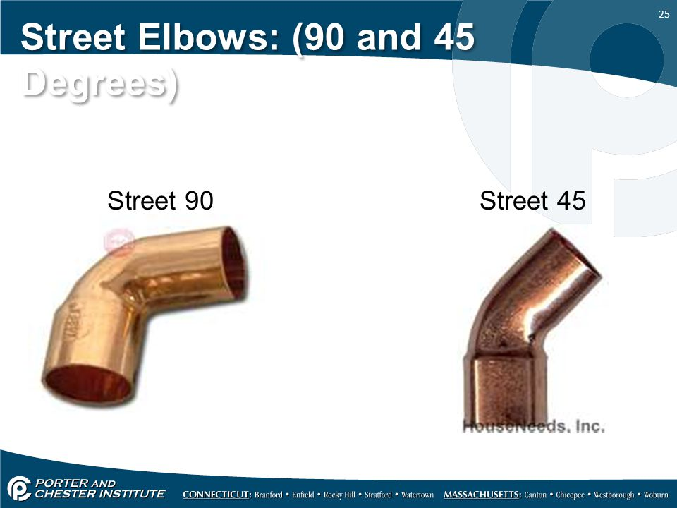 Street Elbows: (90 and 45 Degrees)