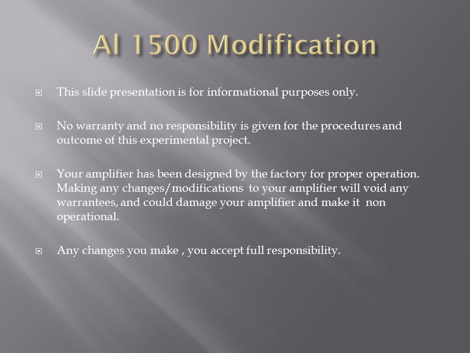 Al 1500 Modification This slide presentation is for informational purposes only.