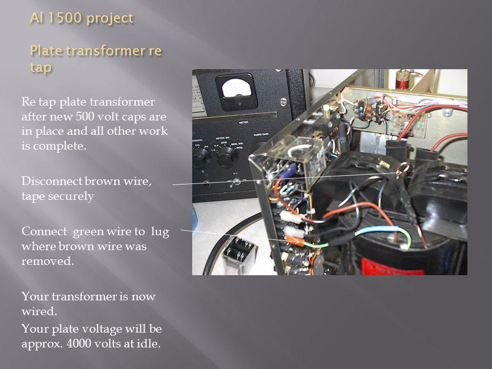 Al 1500 project Plate transformer re tap