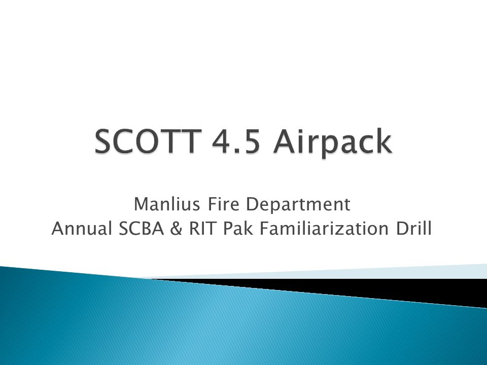 Manlius Fire Department Annual SCBA & RIT Pak Familiarization Drill
