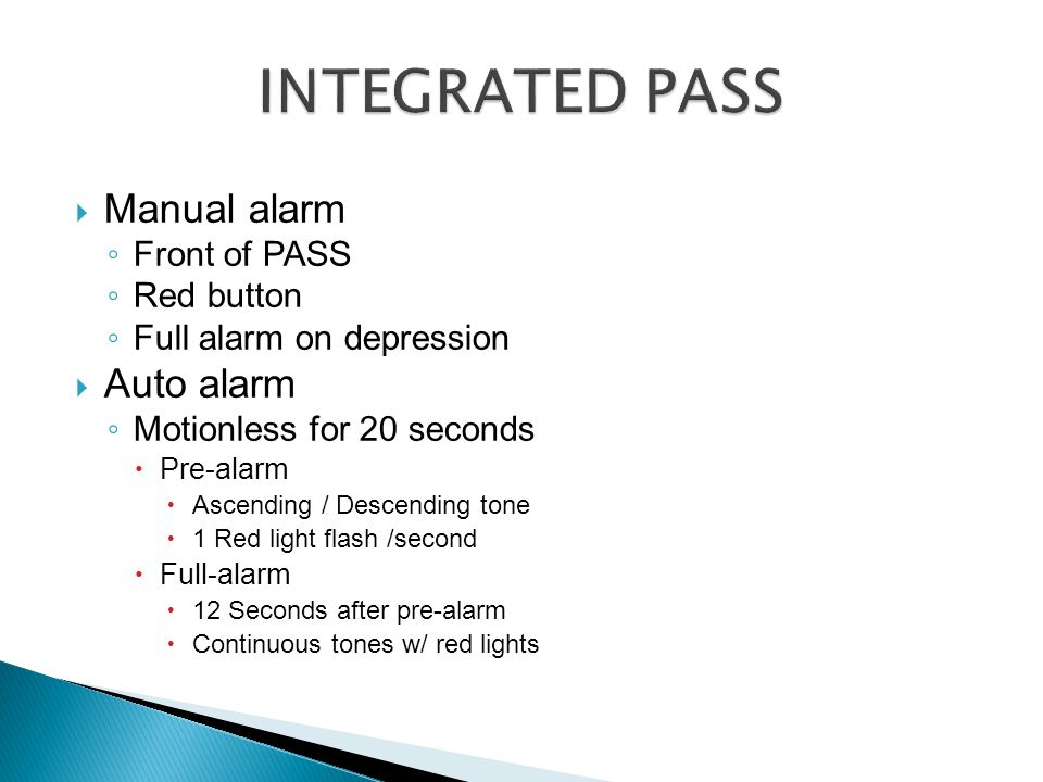 INTEGRATED PASS Manual alarm Auto alarm Front of PASS Red button