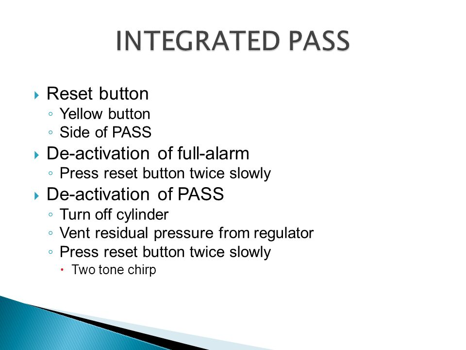 INTEGRATED PASS Reset button De-activation of full-alarm