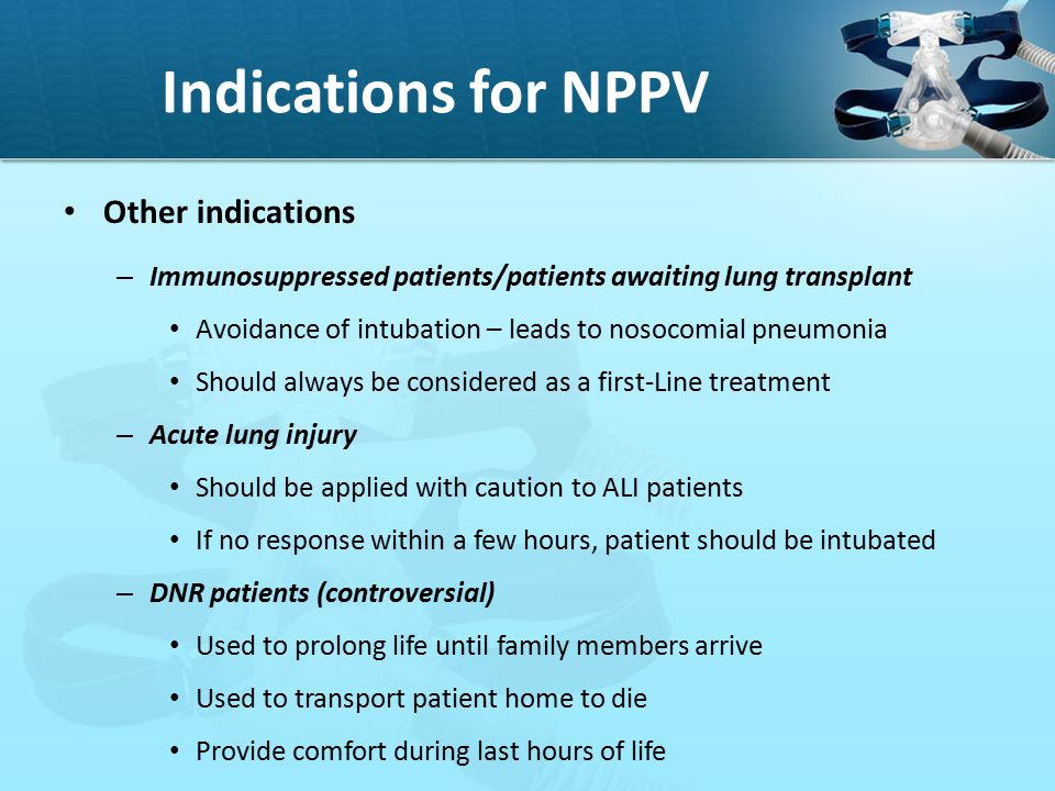 Indications for NPPV Other indications