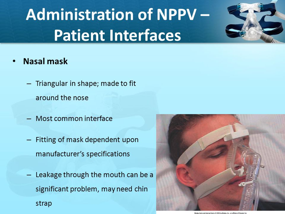 Administration of NPPV – Patient Interfaces