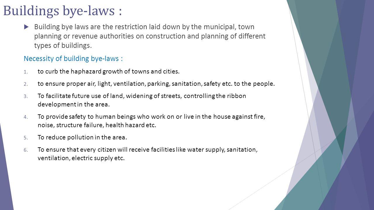 Buildings bye-laws :