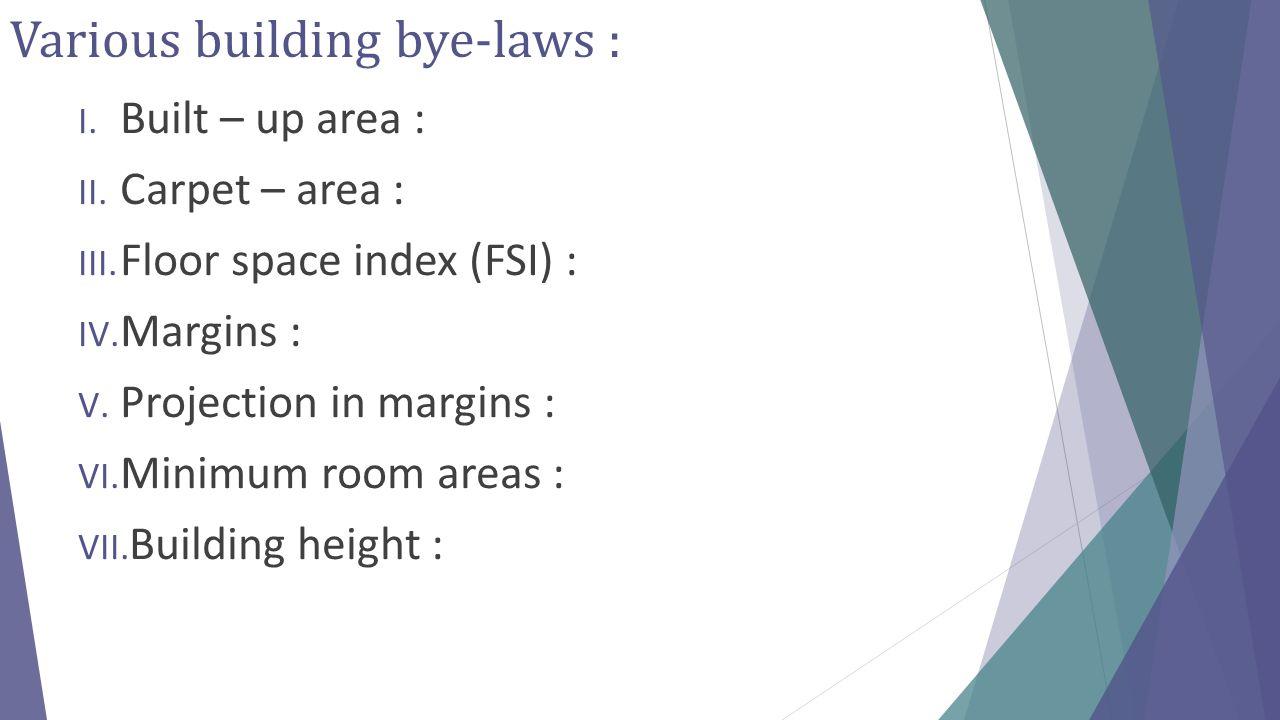 Various building bye-laws :