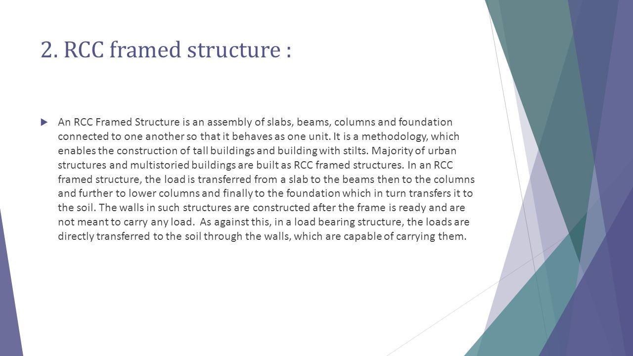 2. RCC framed structure :
