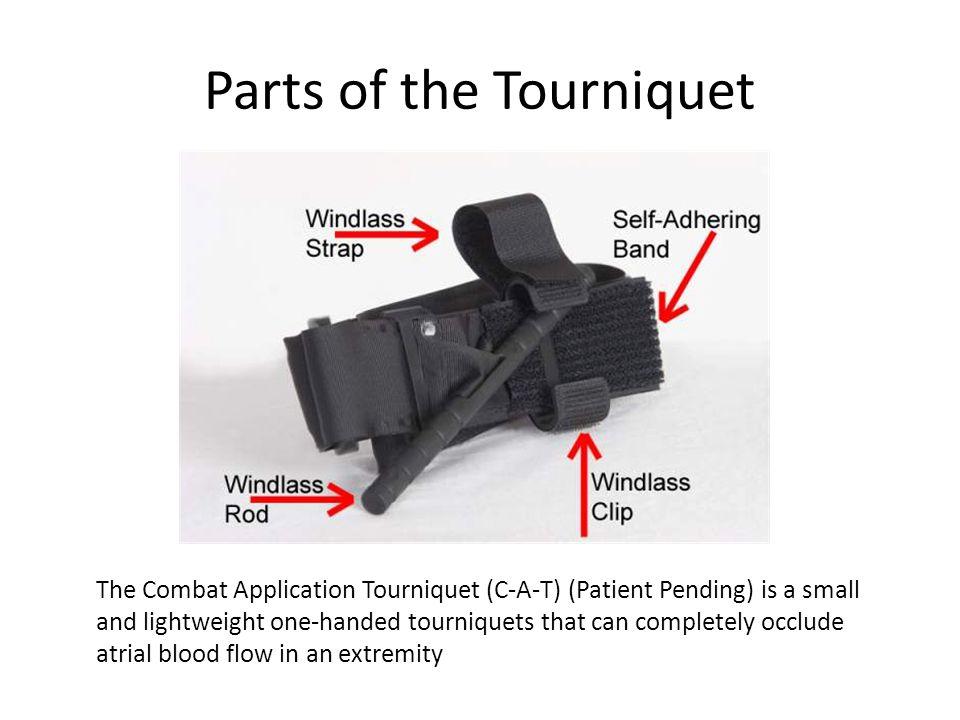 Parts of the Tourniquet