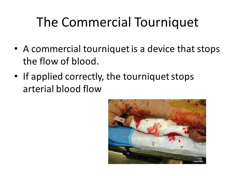 The Commercial Tourniquet