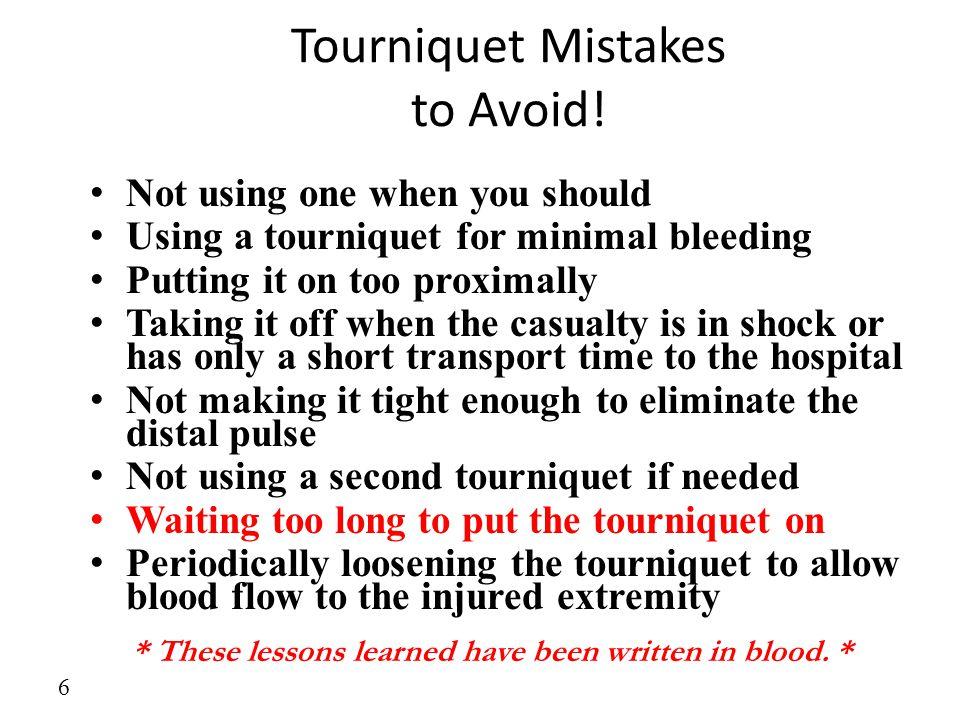 Tourniquet Mistakes to Avoid!