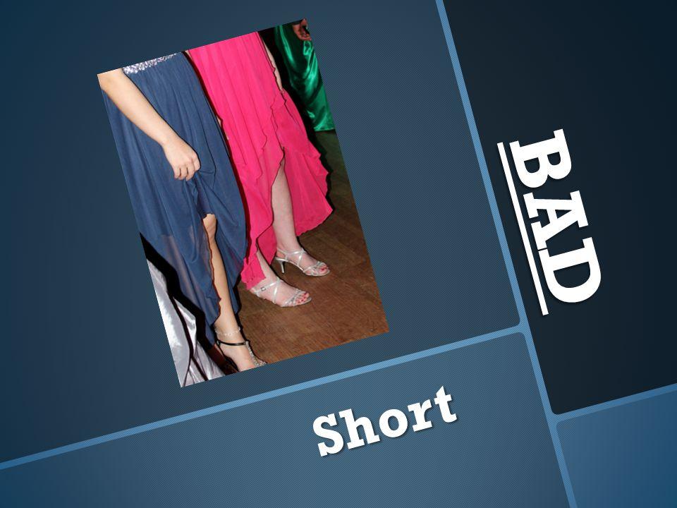 BAD Short