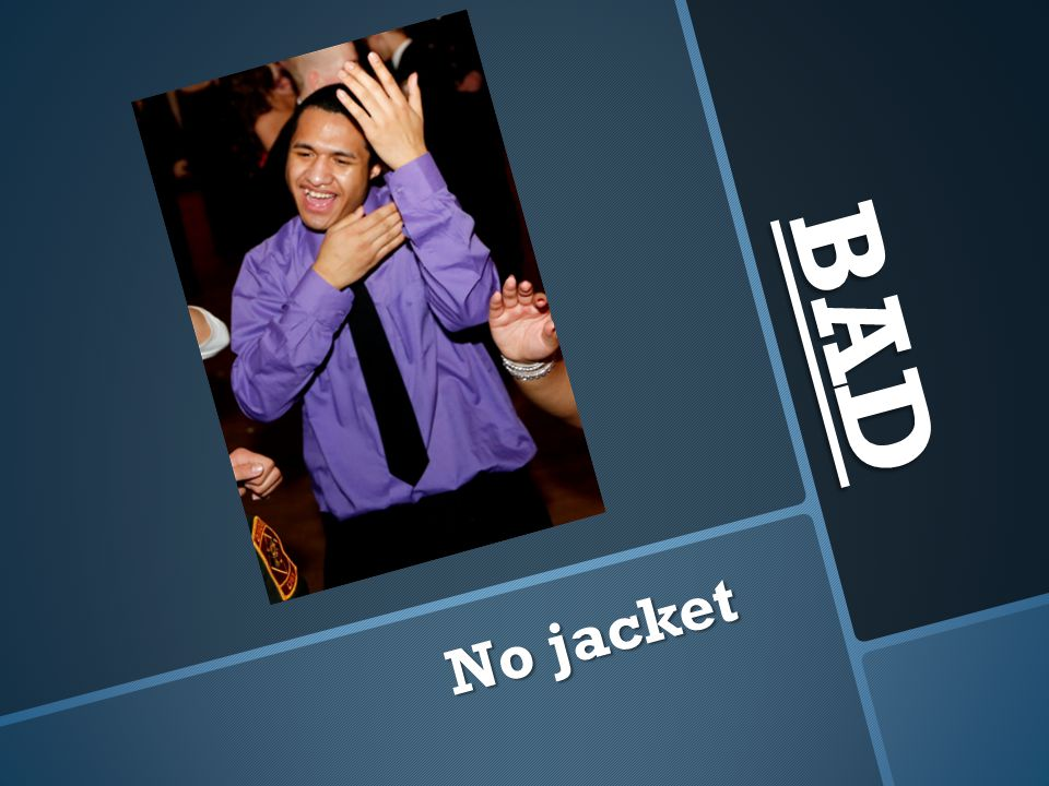 BAD No jacket