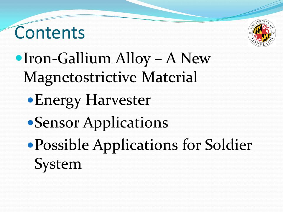 Contents Iron-Gallium Alloy – A New Magnetostrictive Material
