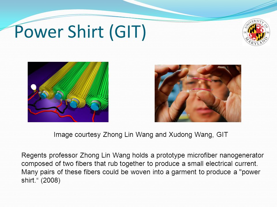 Power Shirt (GIT) Image courtesy Zhong Lin Wang and Xudong Wang, GIT