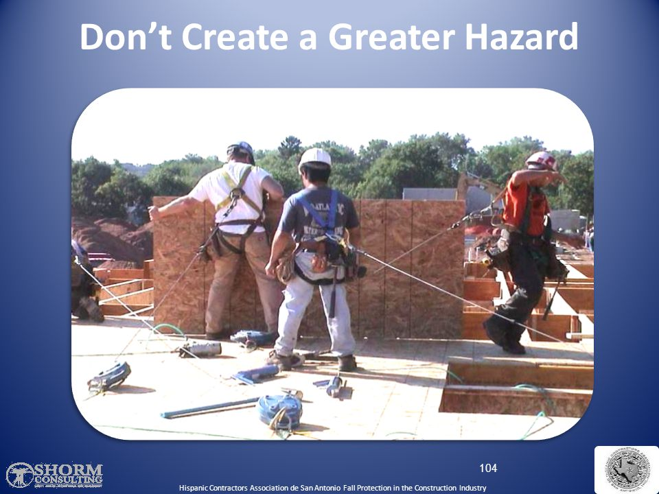 Don't Create a Greater Hazard