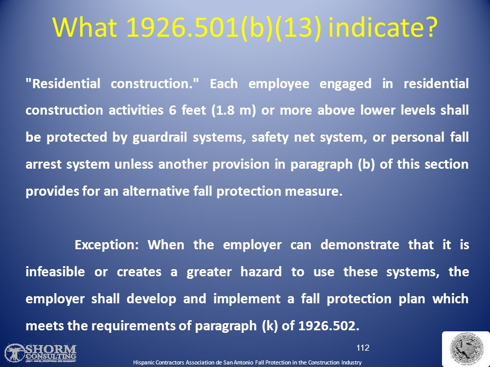 What 1926.501(b)(13) indicate Hispanic Contractors Association de SA. Fall Protection SH-22298-11-60-F-48.