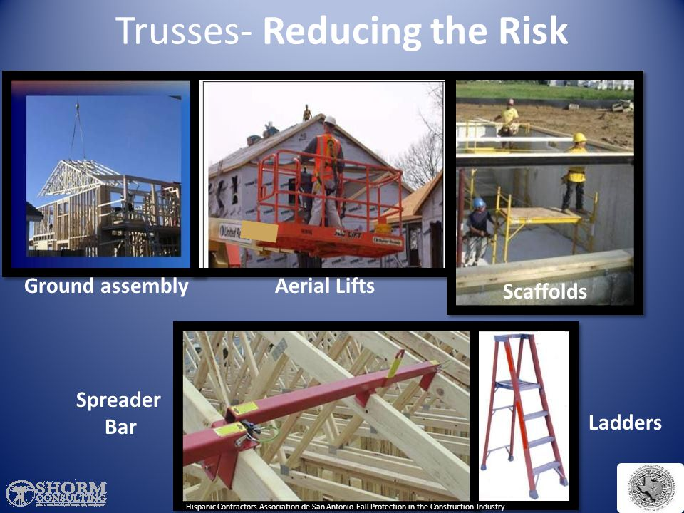 Trusses- Reducing the Risk