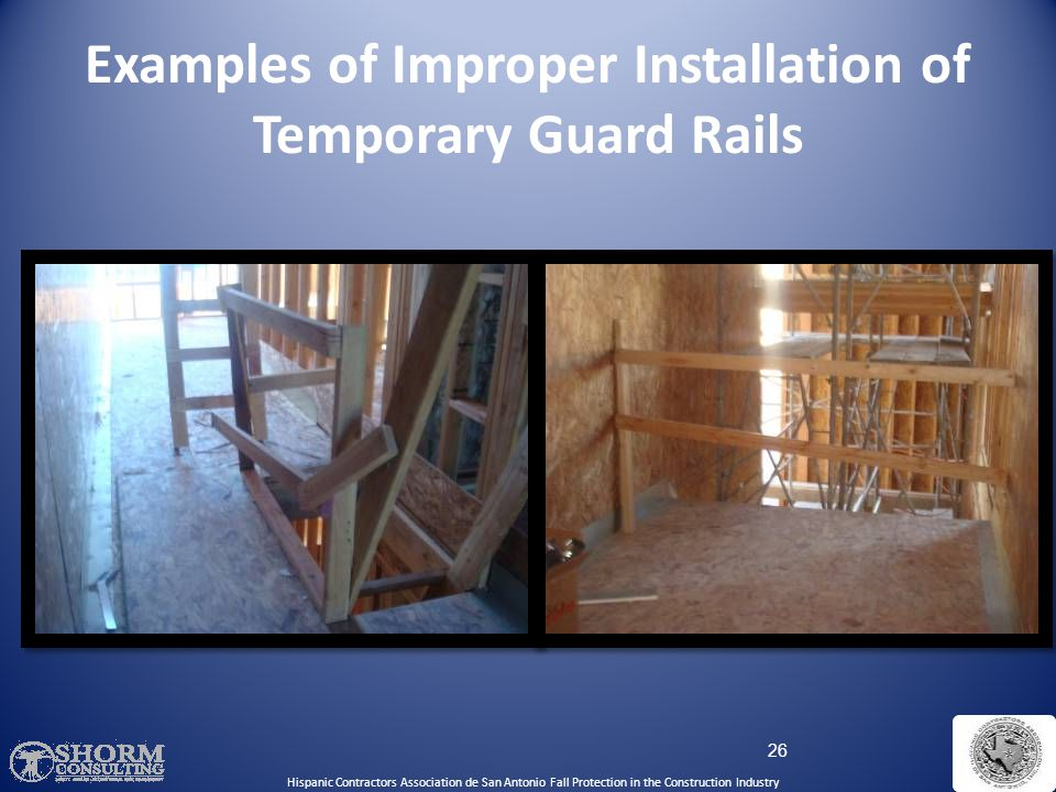Examples of Improper Installation of Temporary Guard Rails