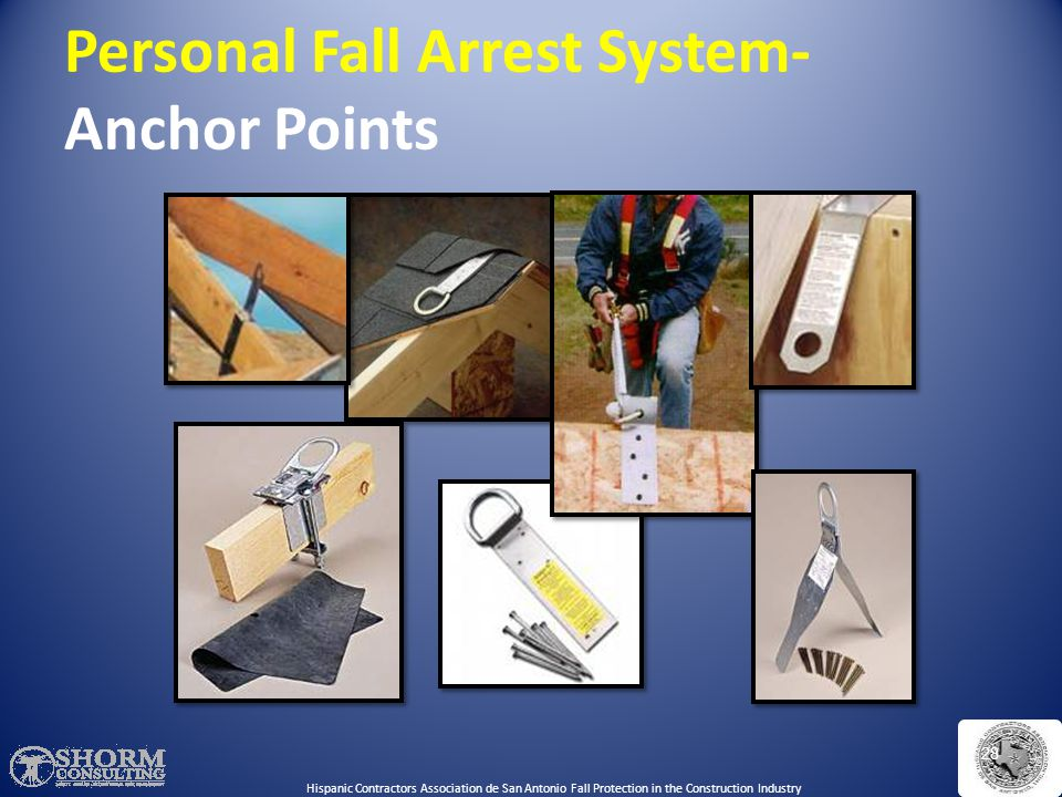 Personal Fall Arrest System- Anchor Points