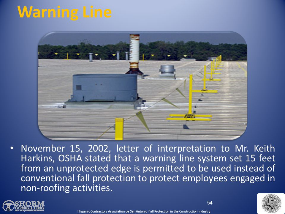 Warning Line Hispanic Contractors Association de SA. Fall Protection SH-22298-11-60-F-48.