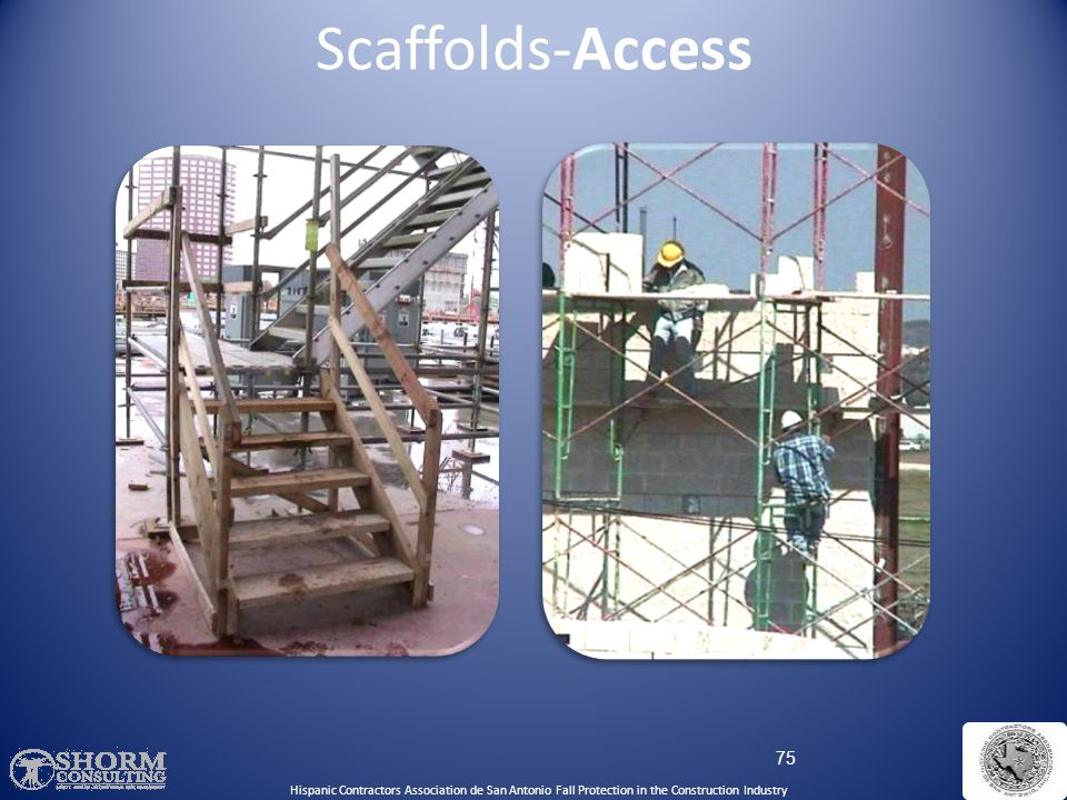 Scaffolds-Access Hispanic Contractors Association de SA. Fall Protection SH-22298-11-60-F-48.