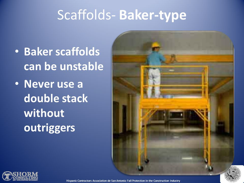 Scaffolds- Baker-type