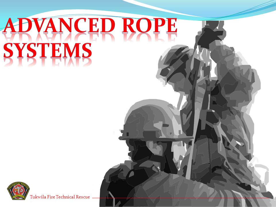 Advanced Rope Systems Tukwila Fire Technical Rescue