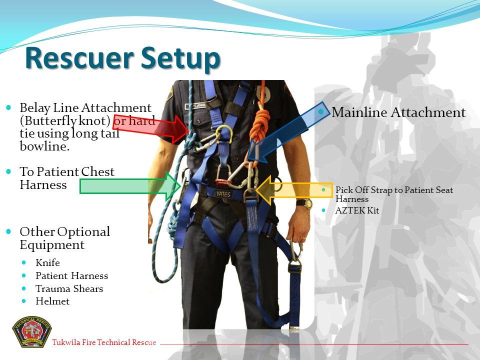 Rescuer Setup Mainline Attachment