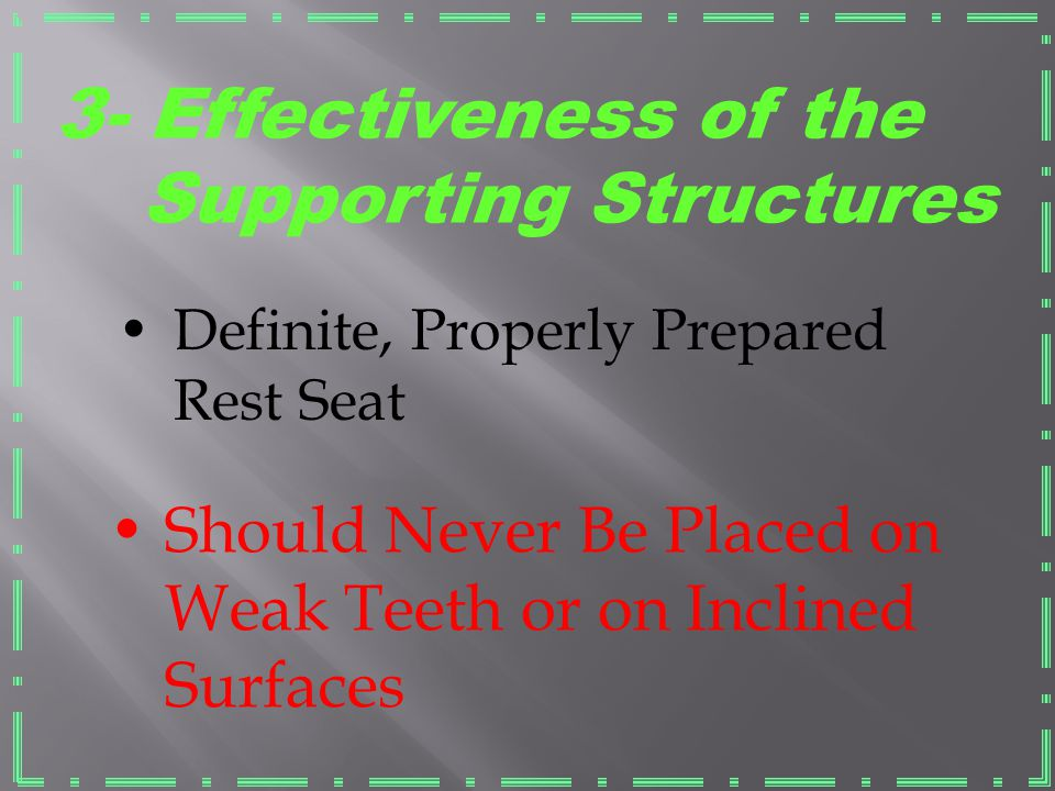 3- Effectiveness of the Supporting Structures