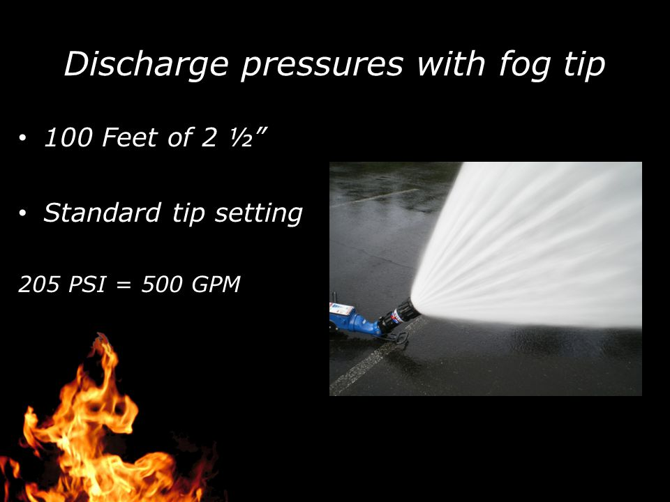 Discharge pressures with fog tip