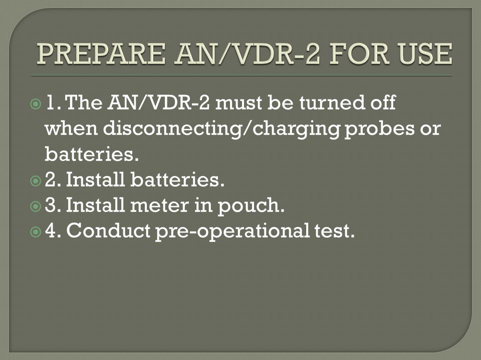 PREPARE AN/VDR-2 FOR USE