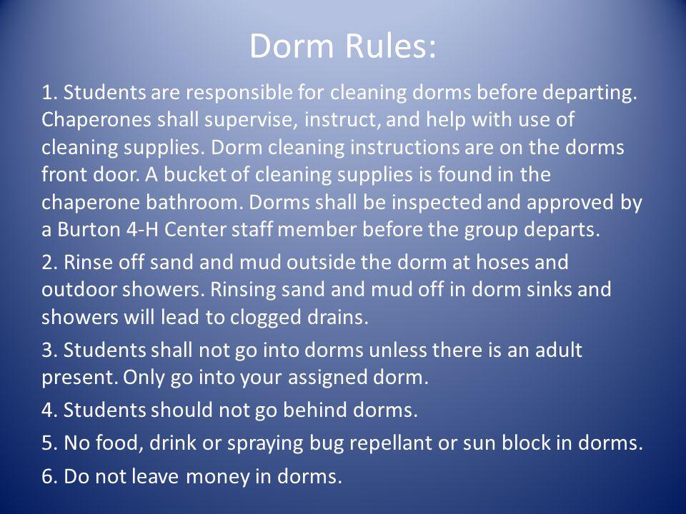 Dorm Rules: