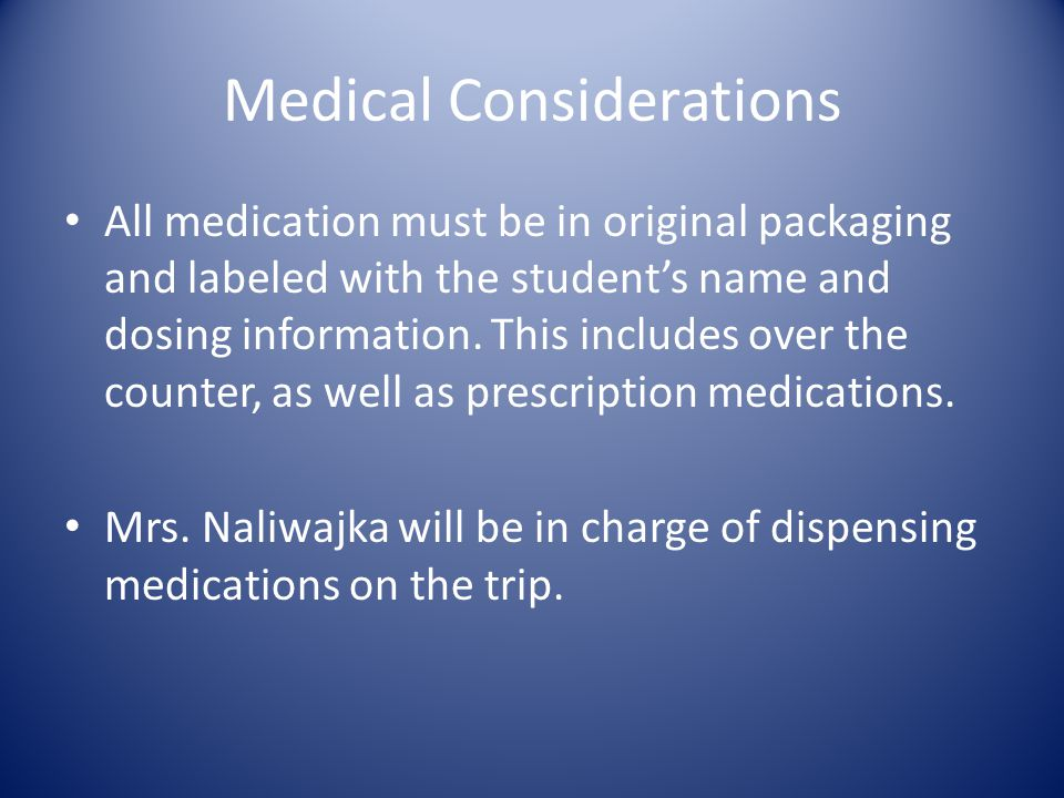 Medical Considerations