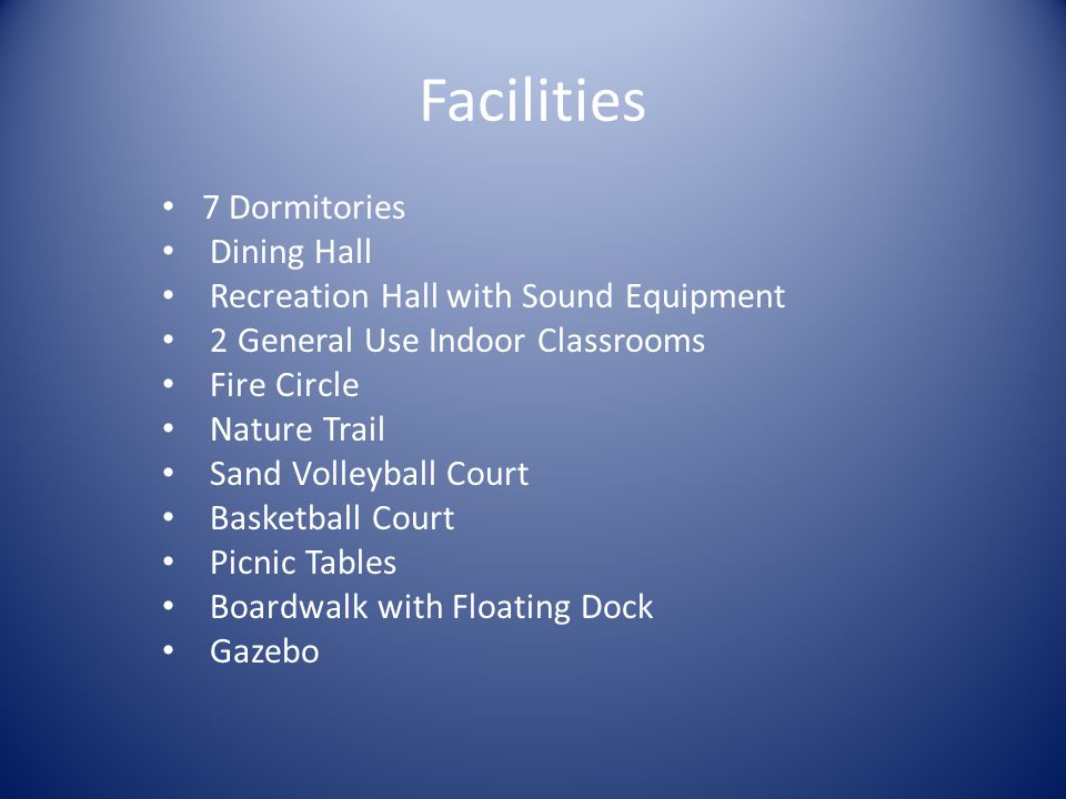 Facilities 7 Dormitories Dining Hall