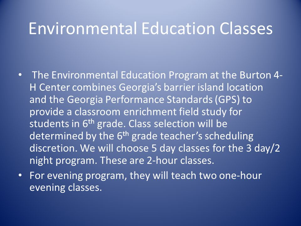 Environmental Education Classes