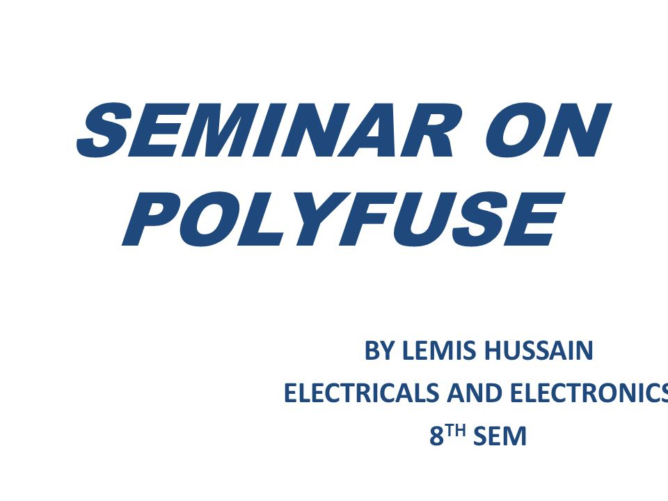 BY LEMIS HUSSAIN ELECTRICALS AND ELECTRONICS 8TH SEM