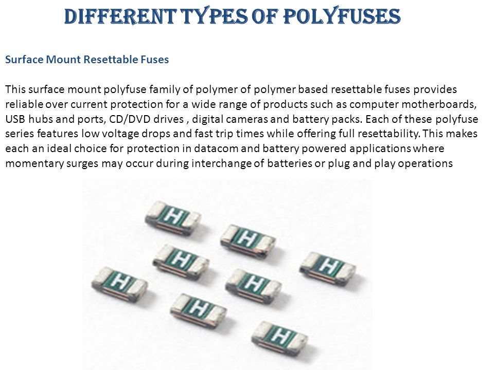 DIFFERENT TYPES OF POLYFUSES
