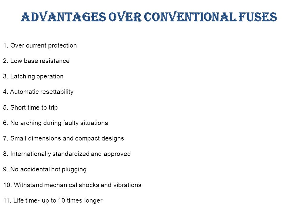 Advantages over conventional fuses