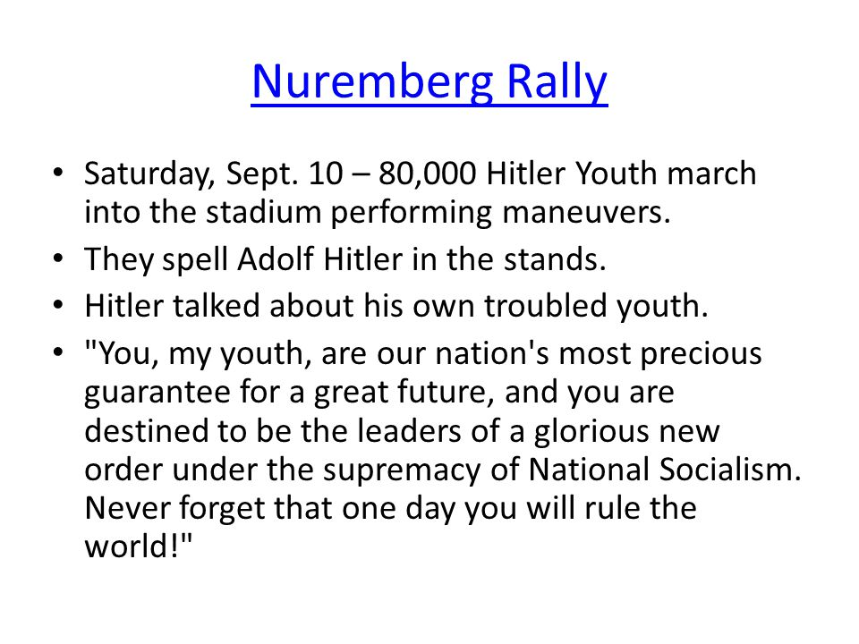 Nuremberg Rally Saturday, Sept. 10 – 80,000 Hitler Youth march into the stadium performing maneuvers.