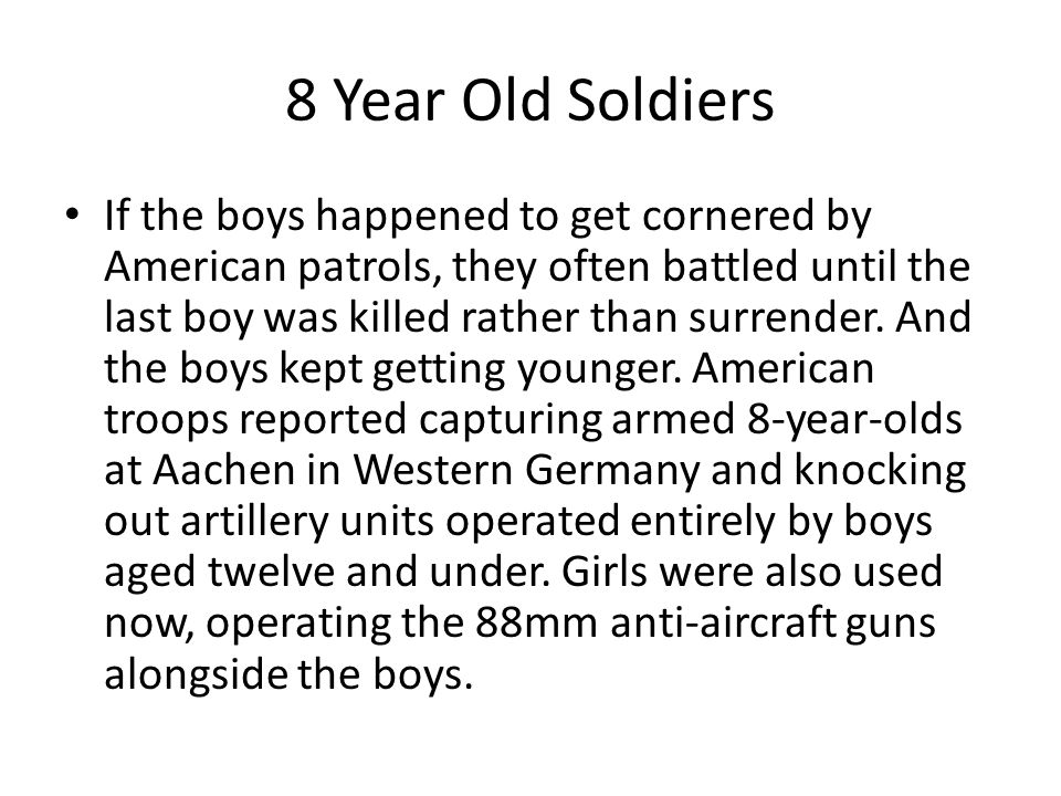 8 Year Old Soldiers