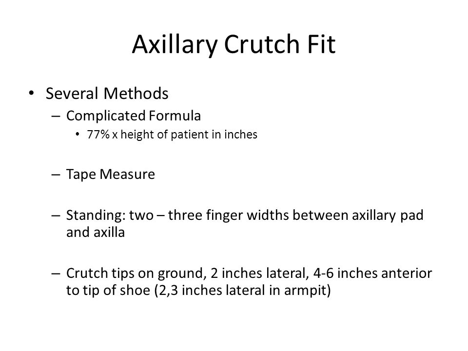 Axillary Crutch Fit Several Methods Complicated Formula Tape Measure
