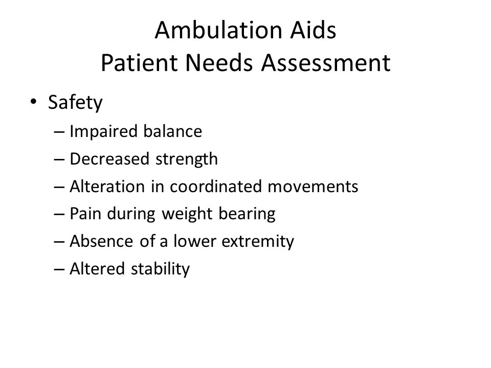 Ambulation Aids Patient Needs Assessment