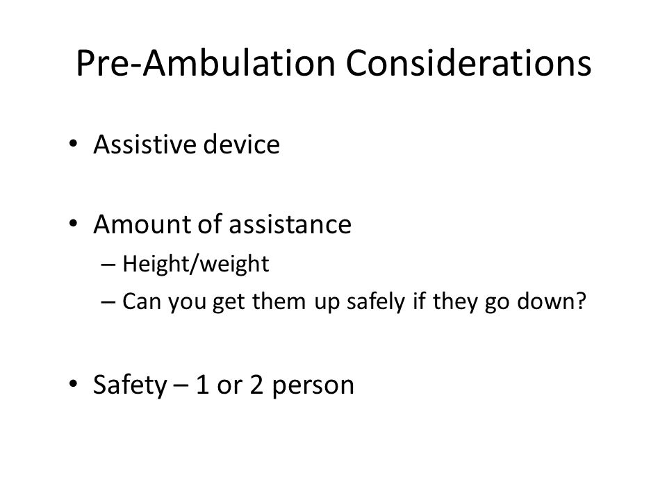 Pre-Ambulation Considerations