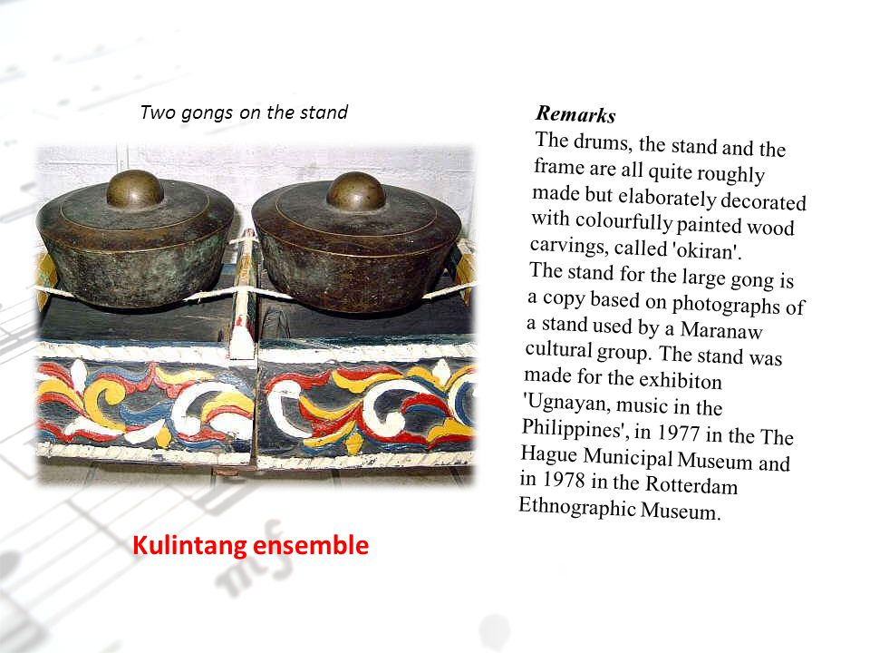 Kulintang ensemble Two gongs on the stand Remarks