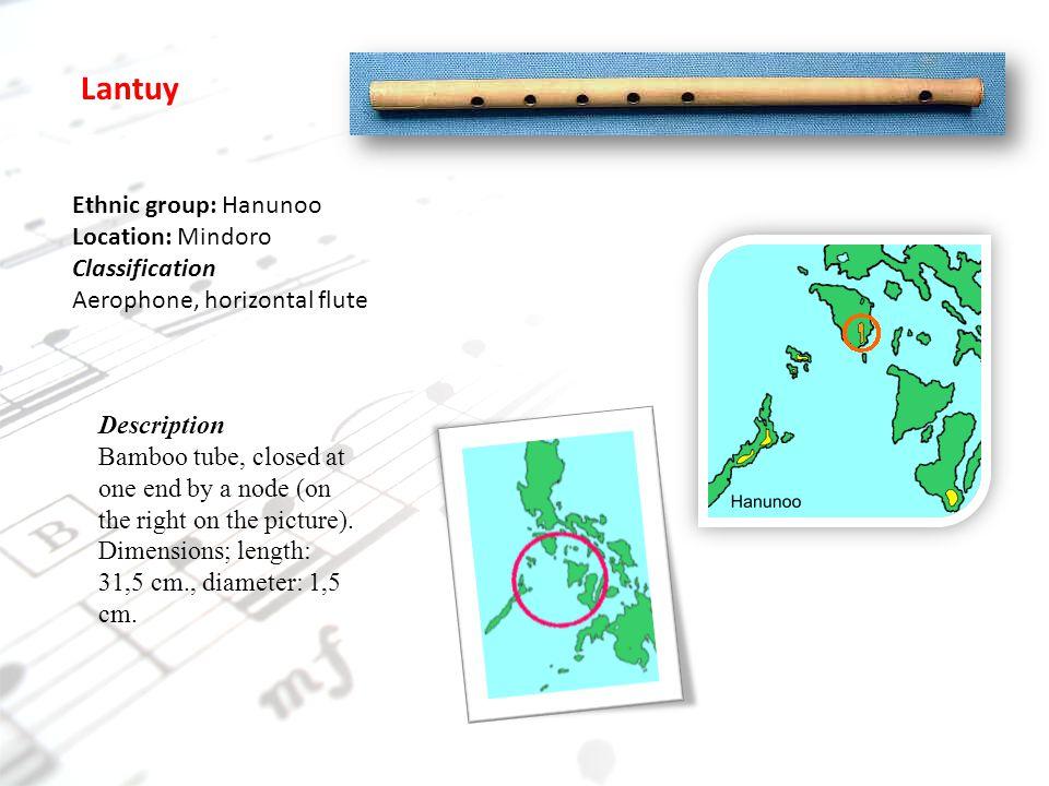 Lantuy Ethnic group: Hanunoo Location: Mindoro Classification
