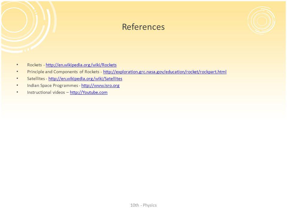 References Rockets - http://en.wikipedia.org/wiki/Rockets